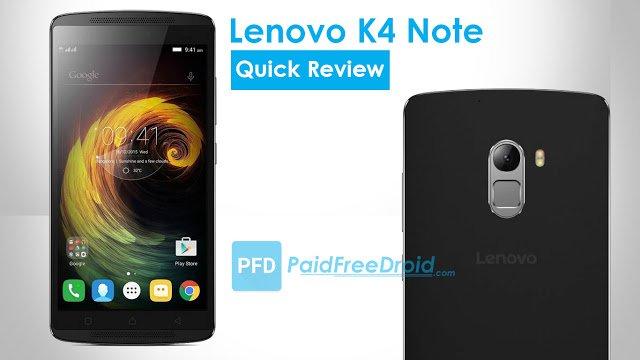 Lenovo K4 Note Quick Review