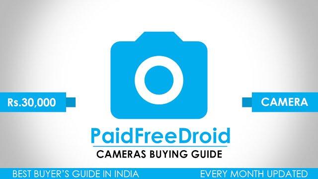 5 Best Cameras Under Rs.30,000