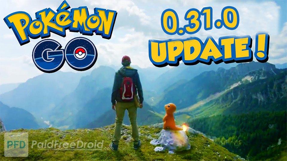 Pokémon Go 0.31.0 Update Download Now