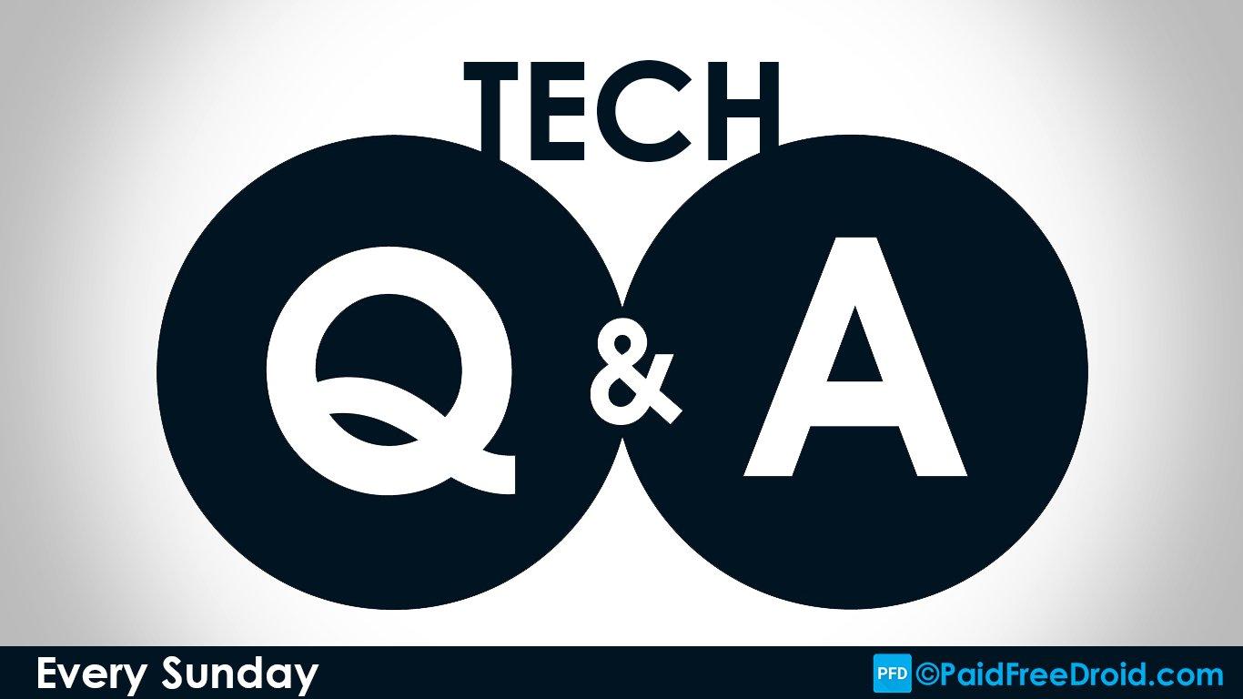 #1 Tech Q&A