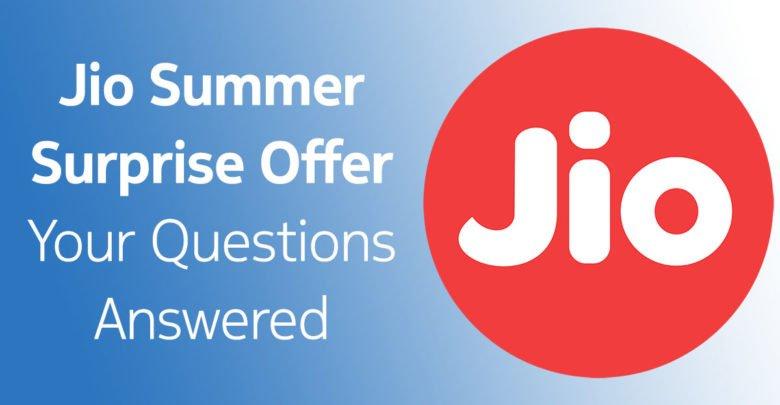 Jio Summer Surprise Offer FAQs