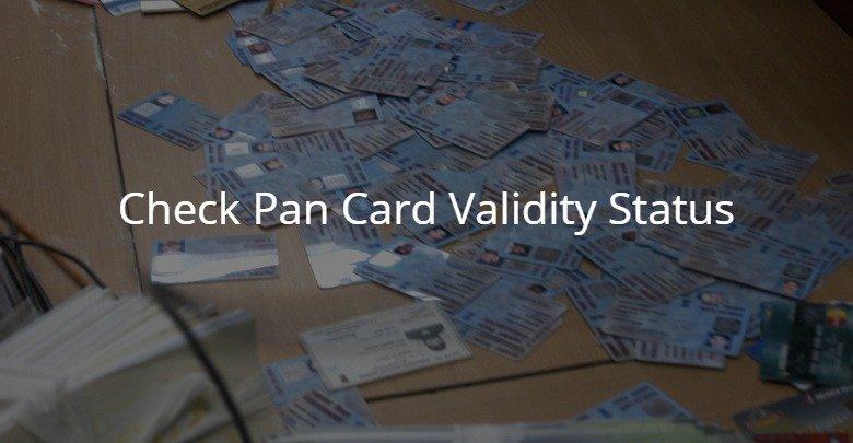 Check Pan Card Validity Status