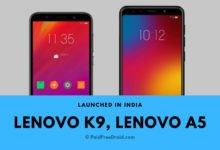 Lenovo K9, Lenovo A5 Launched