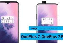 OnePlus 7 OnePlus 7 Pro FAQs